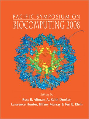 cover image of Biocomputing 2008--Proceedings of the Pacific Symposium