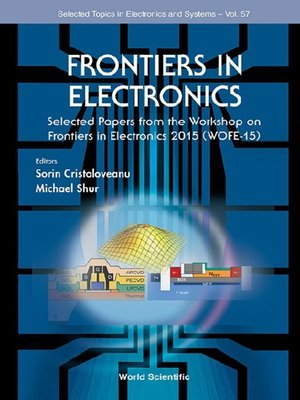 cover image of Frontiers In Electronics--Selected Papers From the Workshop On Frontiers In Electronics 2015 (Wofe-15)