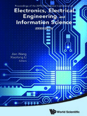cover image of Electronics, Electrical Engineering and Information Science--Proceedings of the 2015 International Conference (Eeeis2015)