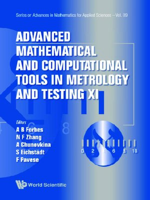cover image of Advanced Mathematical and Computational Tools In Metrology and Testing Xi