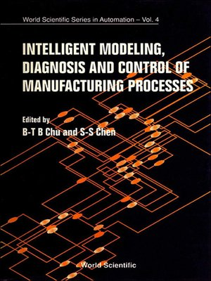 cover image of Intelligent Modeling, Diagnosis and Control of Manufacturing Processes