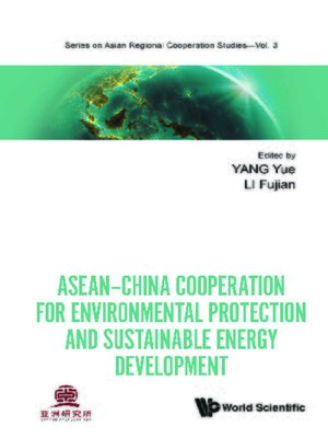 cover image of Asean-china Cooperation For Environmental Protection and Sustainable Energy Development