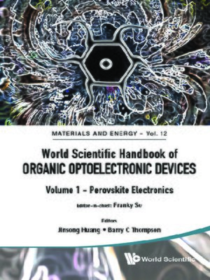 cover image of World Scientific Handbook of Organic Optoelectronic Devices (Volumes 1 & 2)