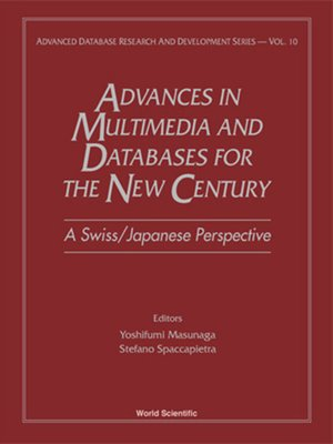 cover image of Advances In Multimedia & Databases For the New Century--A Swiss/japanese Perspective