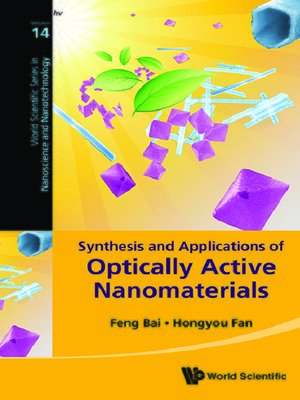 cover image of Synthesis and Applications of Optically Active Nanomaterials