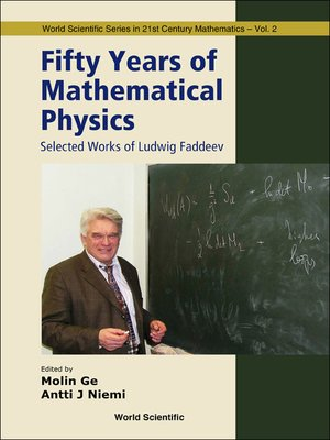 cover image of Fifty Years of Mathematical Physics