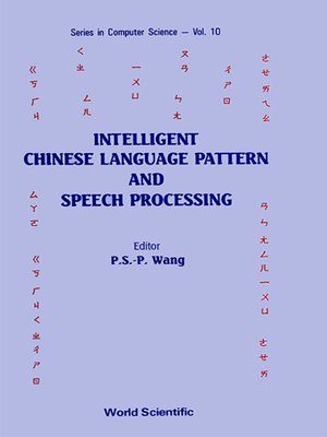 cover image of Intelligent Chinese Language Pattern and Speech Processing