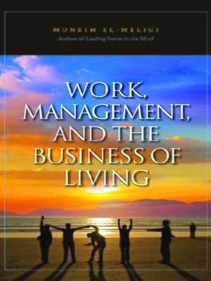 cover image of Work, Management, and the Business of Living
