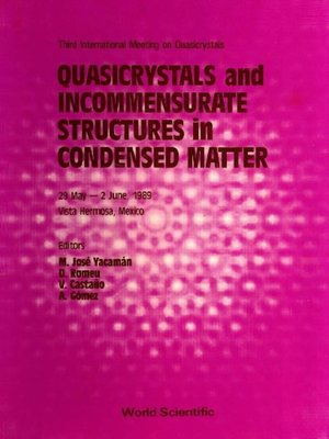 cover image of Quasicrystals and Incommensurate Structures In Condensed Matter--Proceedings of the Third International Meeting On Quasicrystals