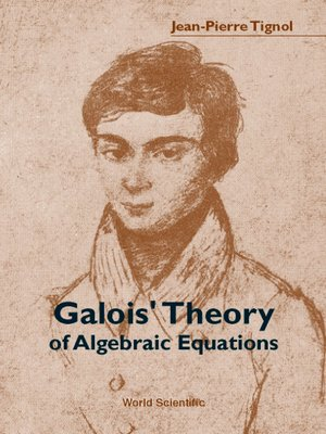 cover image of Galois' Theory of Algebraic Equations
