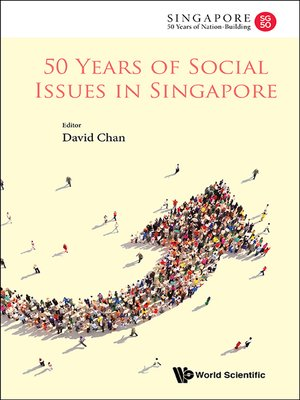 cover image of 50 Years of Social Issues In Singapore