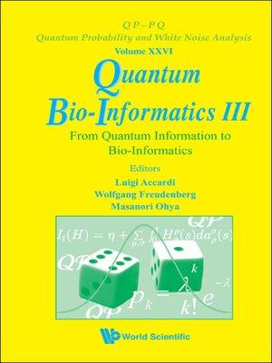 cover image of Quantum Bio-informatics Iii