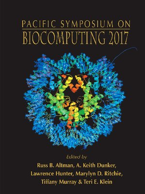cover image of Biocomputing 2017--Proceedings of the Pacific Symposium