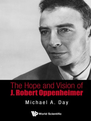 cover image of The Hope and Vision of J. Robert Oppenheimer