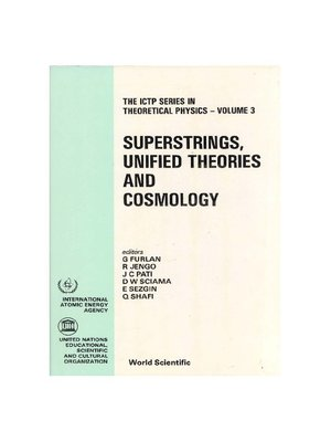 cover image of Superstrings, Unified Theories and Cosmology--Proceedings Summer Workshop