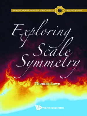 cover image of Exploring Scale Symmetry