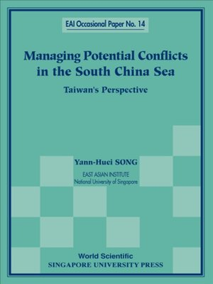 cover image of Managing Potential Conflicts In the South China Sea