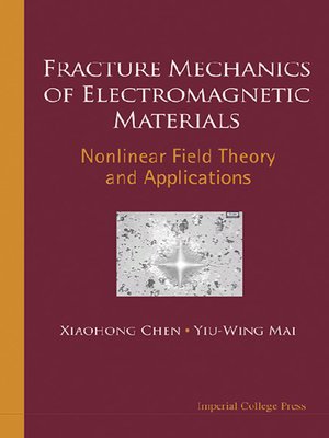 cover image of Fracture Mechanics of Electromagnetic Materials
