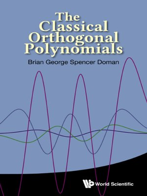 cover image of The Classical Orthogonal Polynomials