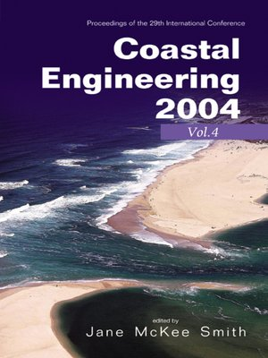 cover image of Coastal Engineering 2004--Proceedings of the 29th International Conference (In 4 Vols)