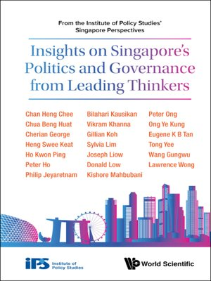 cover image of Insights On Singapore's Politics and Governance From Leading Thinkers