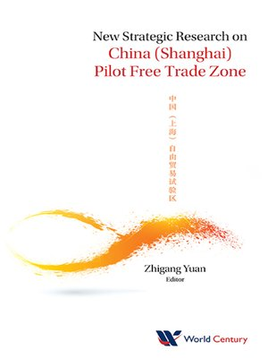 cover image of New Strategic Research On China (Shanghai) Pilot Free Trade Zone