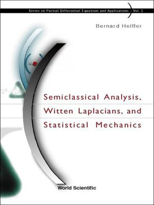 cover image of Semiclassical Analysis, Witten Laplacians, and Statistical Mechanics
