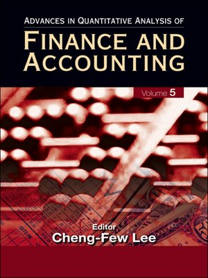 cover image of Advances In Quantitative Analysis of Finance and Accounting (Volume 5)