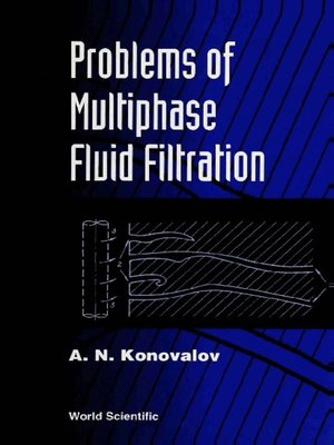 cover image of Problems of Multiphase Fluid Filtration
