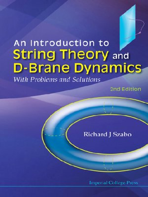 cover image of An Introduction to String Theory and D-brane Dynamics
