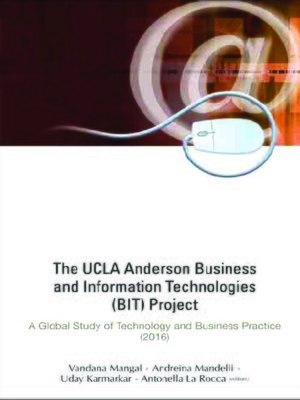 cover image of The Ucla Anderson Business and Information Technologies (Bit) Project