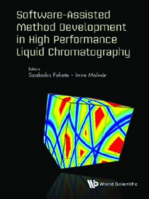 cover image of Software-assisted Method Development In High Performance Liquid Chromatography