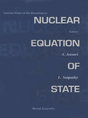 cover image of Nuclear Equation of State--Lecture Notes of the Workshop