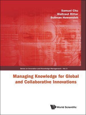 cover image of Managing Knowledge For Global and Collaborative Innovations