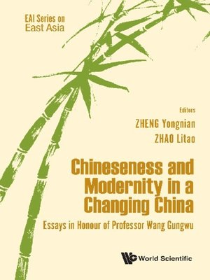 cover image of Chineseness and Modernity In a Changing China