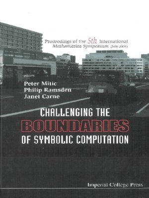 cover image of Challenging the Boundaries of Symbolic Computation (With Cd-rom), Proceedings of the Fifth International Mathematica Symposium