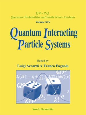 cover image of Quantum Interacting Particle Systems