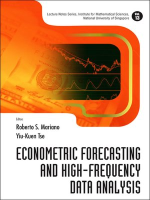 cover image of Econometric Forecasting and High-frequency Data Analysis