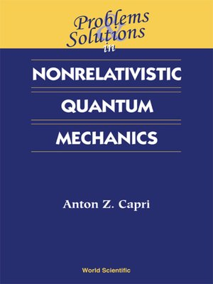 cover image of Problems and Solutions in Nonrelativistic Quantum Mechanics