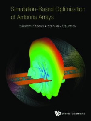 cover image of Simulation-based Optimization of Antenna Arrays