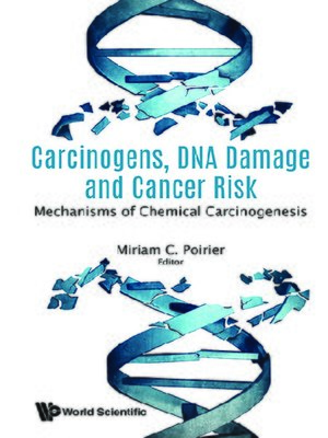 cover image of Carcinogens, Dna Damage and Cancer Risk