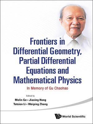 cover image of Frontiers In Differential Geometry, Partial Differential Equations and Mathematical Physics