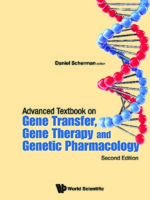 cover image of Advanced Textbook On Gene Transfer, Gene Therapy and Genetic Pharmacology