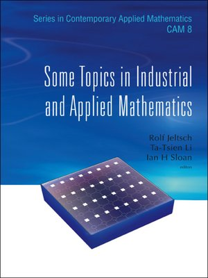 cover image of Some Topics In Industrial and Applied Mathematics
