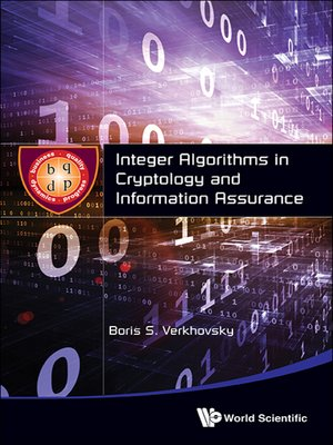 cover image of Integer Algorithms in Cryptology and Information Assurance