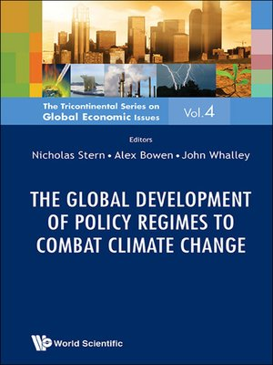cover image of The Global Development of Policy Regimes to Combat Climate Change