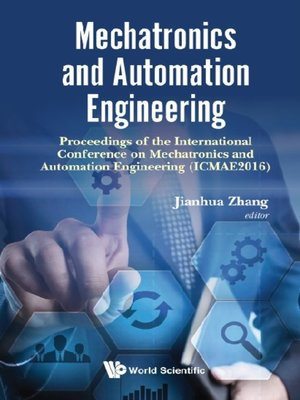 cover image of Mechatronics and Automation Engineering--Proceedings of the 2016 International Conference (Icmae2016)