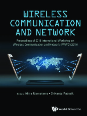 cover image of Wireless Communication and Network--Proceedings of 2015 International Workshop (Iwwcn2015)