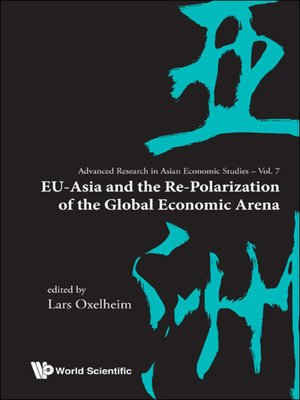 cover image of Eu-asia and the Re-polarization of the Global Economic Arena