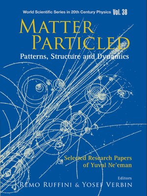 cover image of Matter Particled--Patterns, Structure and Dynamics